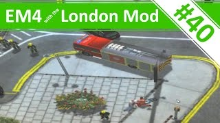 ONE UNDER! - Ep.40 - Emergency 4 - London Mod Continuous Gameplay - London Mod v1.3(In this episode of Emergency 4 gameplay with the London Mod, we continue with version 1.3, as the emergency services deal with a fatal