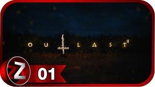 Outlast 2 Прохождение на русском 1 - Первая смерть FullHD PC