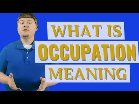Occupation | Meaning of occupation