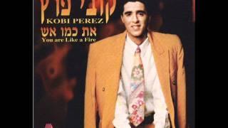 קובי פרץ אדם רגשני Kobi Peretz