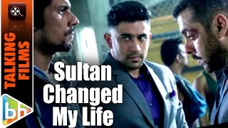 Life has changed after sultan | amit sadh
