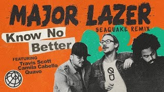 Baixar Major Lazer - Know No Better (feat. Travis Scott, Camila Cabello & Quavo) (Seaquake Remix)