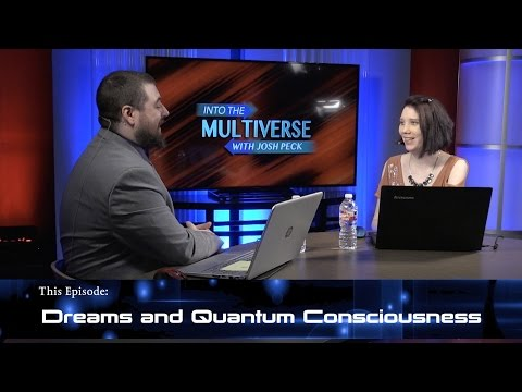 ItM 010: Dreams and Quantum Consciousness (feat. Dan Duval)