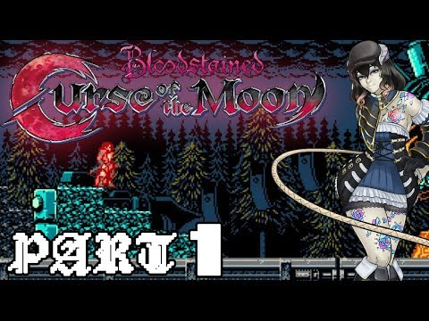 Let's Play Bloodstained: Curse of the Moon - Part 1 [Stages 1+2]