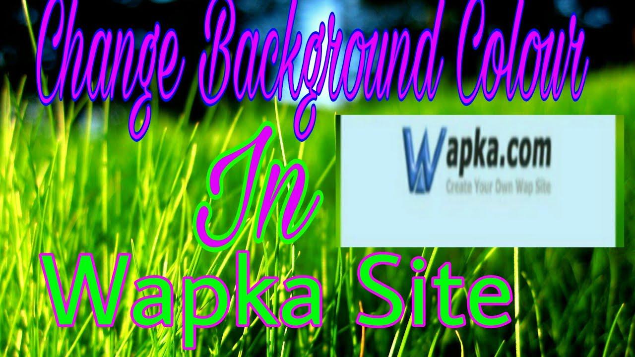 Wapka Site Ka Background Kaise Change Kare (How to Change Background Colour  In Wapka Site )