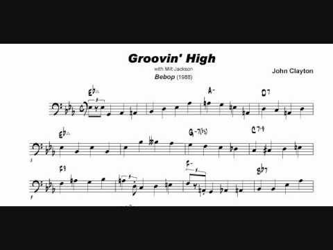 John Clayton: Groovin' High