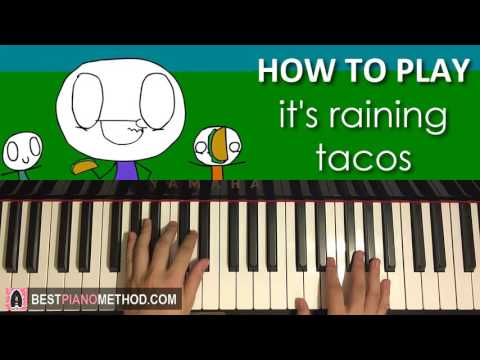 HOW TO PLAY - it's raining tacos - Parry Gripp and BooneBum (Piano Tutorial Lesson)