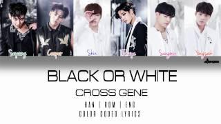 CROSS GENE (크로스진) - 'Black or White' (Color Coded Ha…