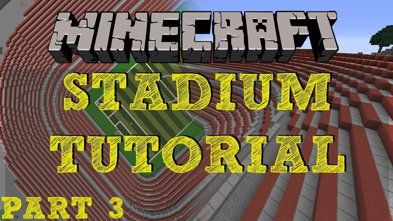 Minecraft Stadium Tutorial - Part 3 - Curved Corners