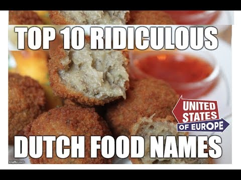 Top 10 Ridiculous Dutch Food Names  United States of Europe