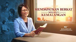 Kesaksian Rohani Kristen Terbaru 2020 - Mendapatkan berkat melalui kemalangan