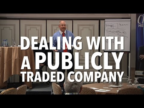 Dealing with a Publicly Traded Company