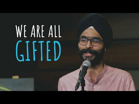 """""""We Are All Gifted"""" - Amandeep Singh ft. Hasan 