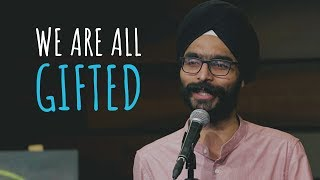 """We Are All Gifted"" - Amandeep Singh ft. Hasan 