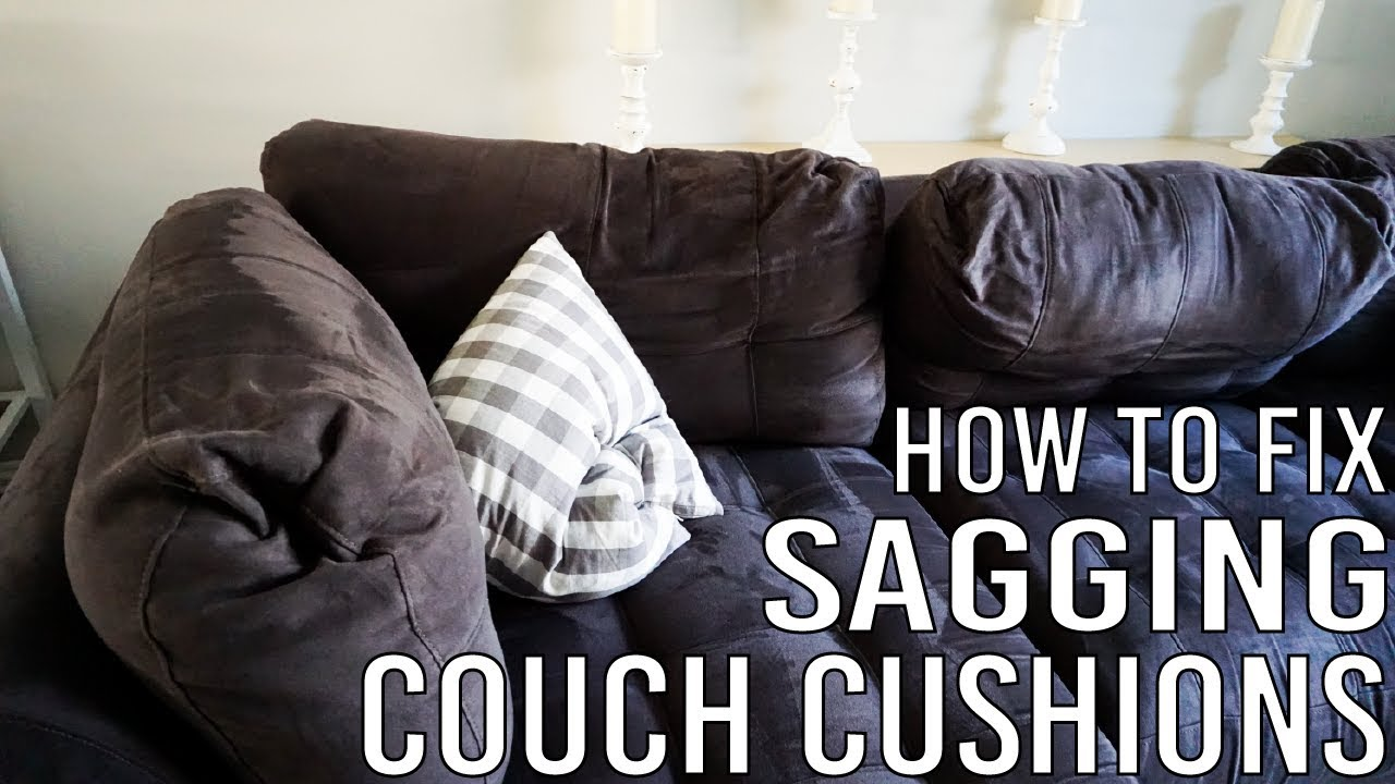 How To Fix Sagging Couch Cushions You