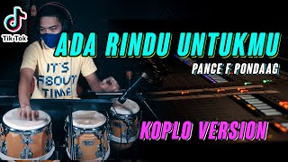 Download Lagu LAGU NOSTALGIA | ADA RINDU UNTUKMU VERSI KOPLO IND COVER TERBARU 2020 mp3