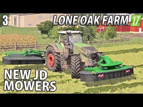 NEW JOHN DEERE MOWERS!- Lone Oak Farm | Farming Simulator 17 | #3