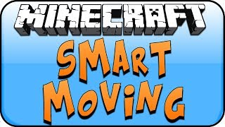 Minecraft Mods 1.7 [SMART MOVING]