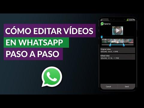 Cómo Editar Vídeos en WhatsApp - Paso a paso