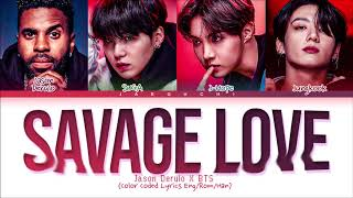 Jason Derulo, BTS Savage Love Remix Lyrics (Color Coded Lyrics)
