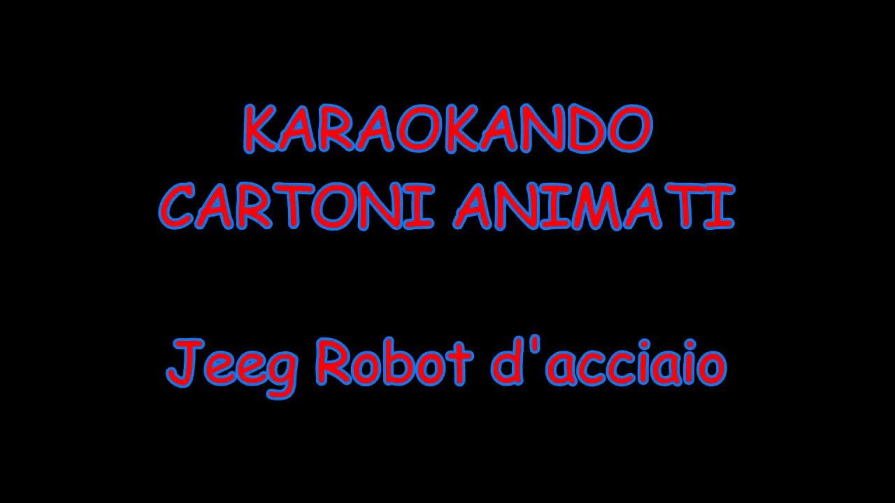 Karaoke cartoni animati jeeg robot d acciaio