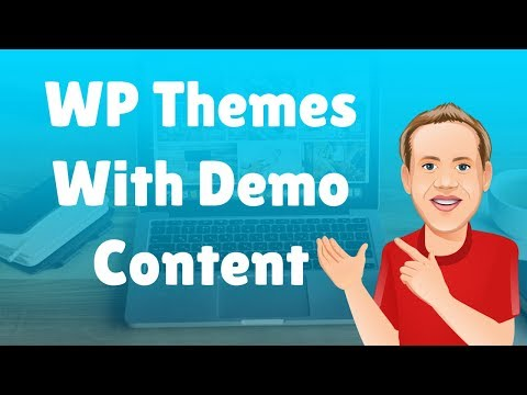 My Top 7 WordPress Themes With Demo Content