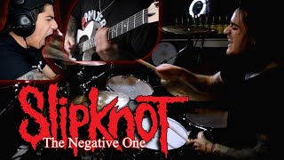 "Slipknot ""The Negative One"" Feat; StayMetalRay & Thomas Alvarez"