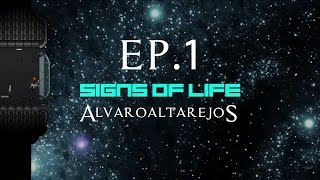 Signs of Life - Ep.1: Solos y desvalidos - v0.40 - TUTORIAL - GAMEPLAY Español - Walkthrough