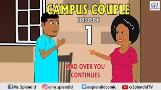 CAMPUS COUPLE EPISODE 1, MAD OVER YOU CONTINUES (Splendid TV Cartoon)