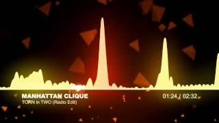 (EDM /DANCE) - Manhattan Clique - Torn in Two (Radio Mix)