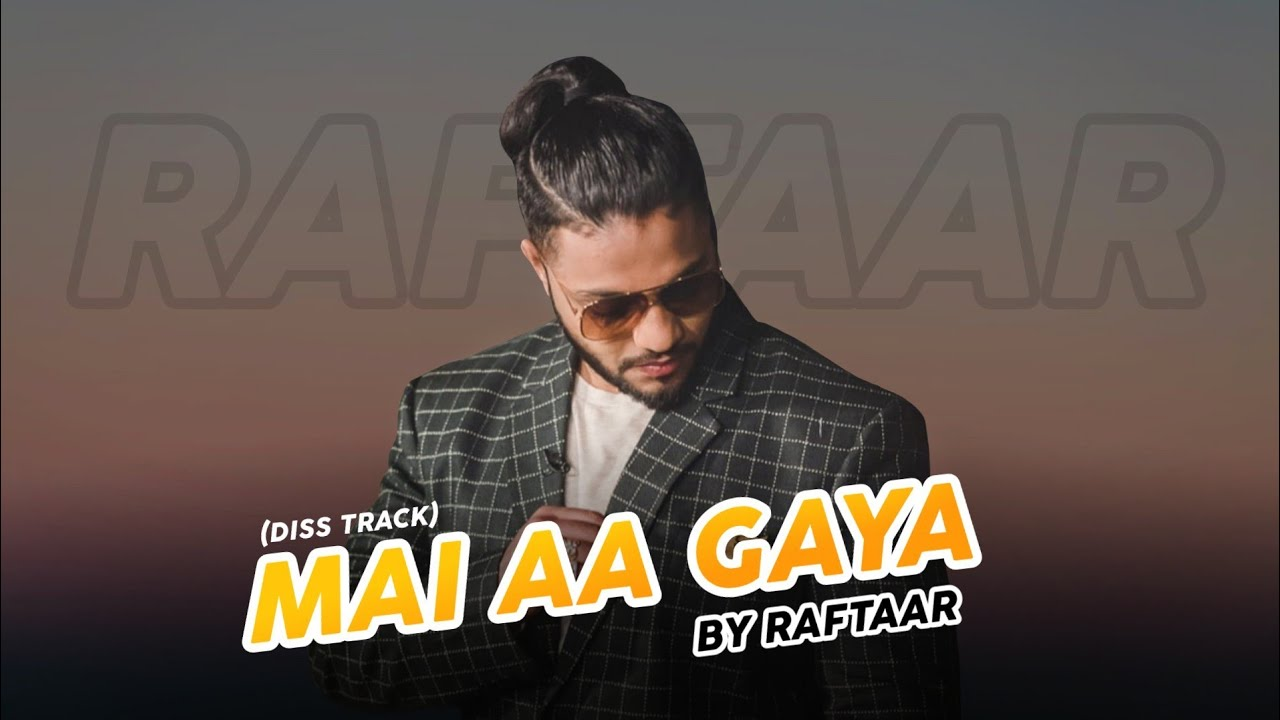 Mai Aa Gaya #Raftaar new song 2020 (diss track) | Raftaar Music Series