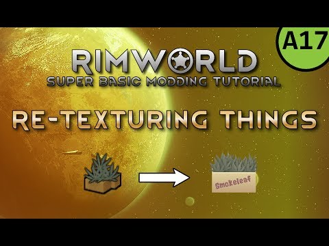 RimWorld Modding Tutorial - Re-texturing Items [OUTDATED]