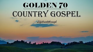 Golden 70 Tracks Country Gospel Collection - THE GOODNESS OF GRACE by Lifebreakthrough