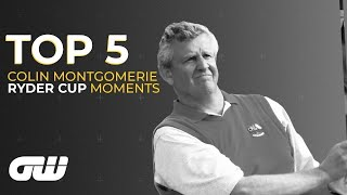 Top 5 | Colin Montgomerie's Best Ryder Cup Moments | Golfing World