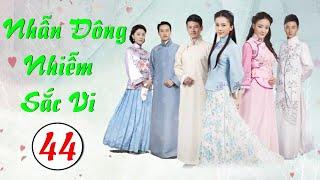 Phim Bộ Hay 2020 | NHẪN ĐÔNG NHIỄM SẮC VI - Tập 44 | Phim Trung Quốc Mới Nhất 2020