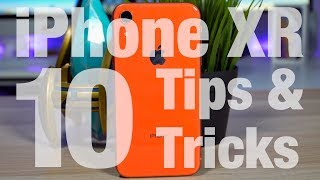 iPhone XR - 10 TIPS & TRICKS!