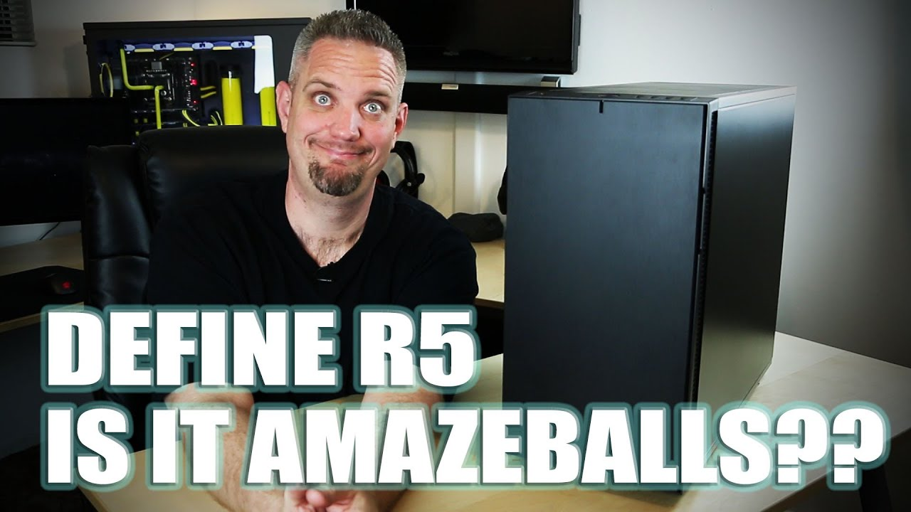 Fractal Design Define R5 Review - Is it worthy of the Define name? - YouTube