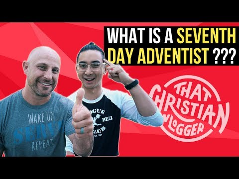 What is a Seventh Day Adventist??