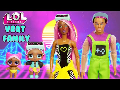 VRQT Family DIY LOL Family Craft With Barbie And Ken Makeover