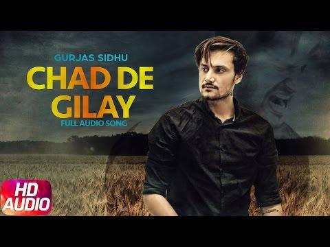 Chad De Gilay (Full Audio Song)   Gurjas Sidhu   Parmish Verma   Rumman Ahmed   Speed Records