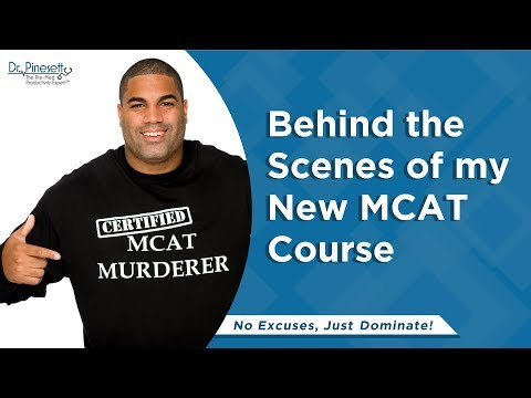 Behind the Scenes of my New MCAT Course