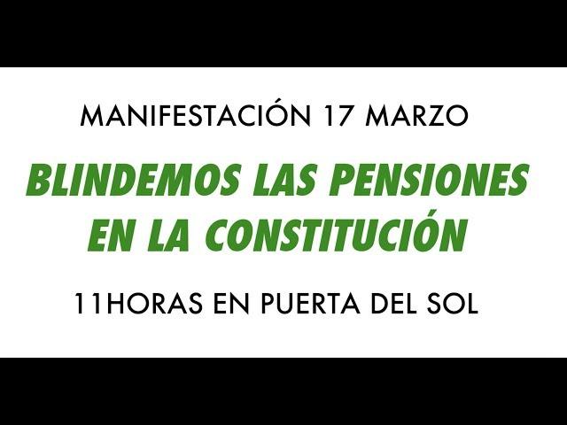 Manifestación 17M Blindemos las Pensiones