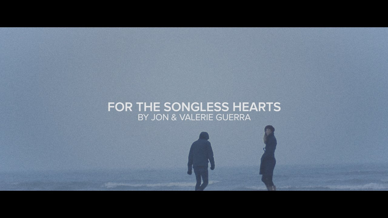 For the songless hearts jon valerie guerra chords chordify hexwebz Image collections