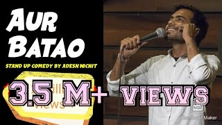 AUR BATAO | Stand-Up Comedy by Adesh Nichit