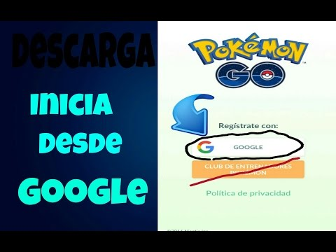 Tutorial/Pokemon Go!! Inicia desde Google