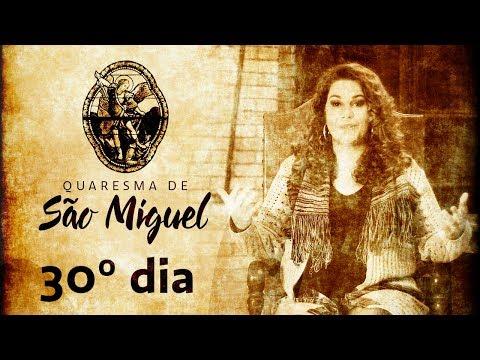 30º Dia da Quaresma de São Miguel Arcanjo