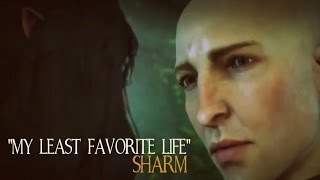 Sharm ~ My Least Favorite Life - Dragon Age: Inquisition