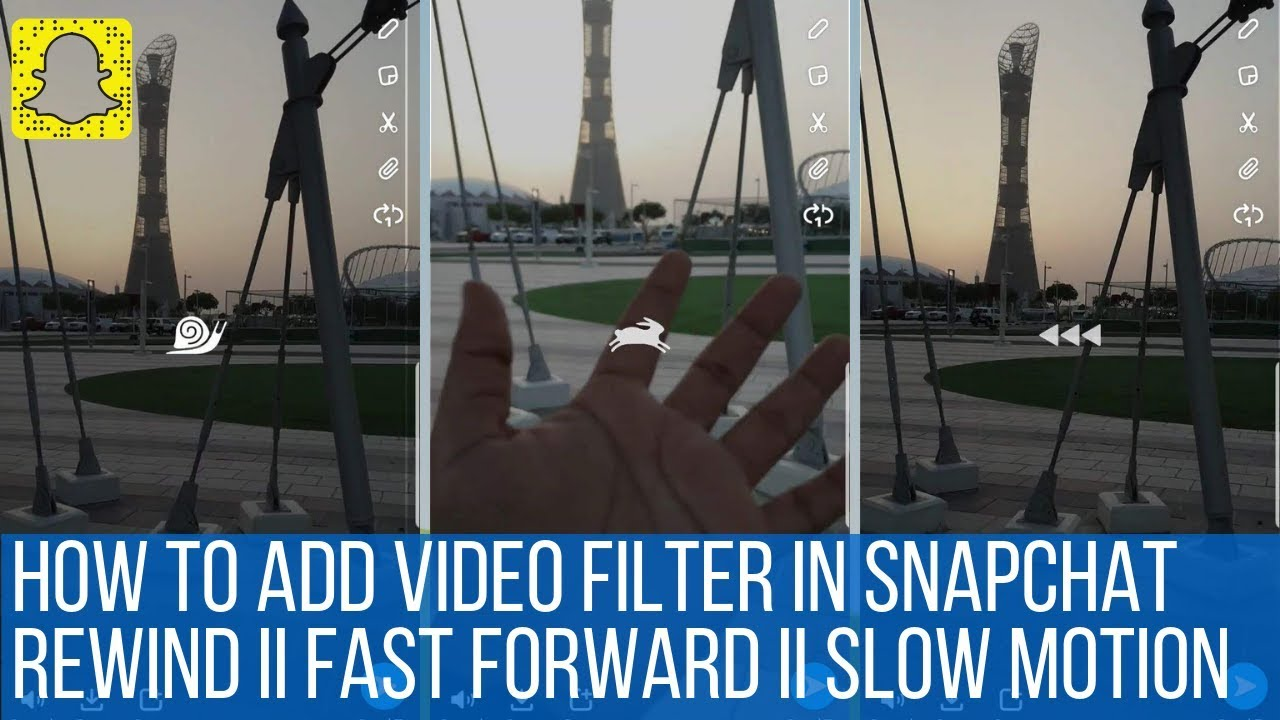 How to Add Video Filter in Snapchat (Rewind ll Fast Forward ll Slow Motion)