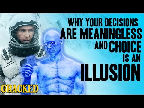 Why Your Decisions Are Meaningless And Choice Is An Illusion - Today's Topic