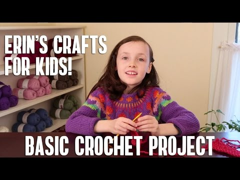 Erin's Crafts for Kids: An Introduction to Crochet with a Simple Bracelet Project